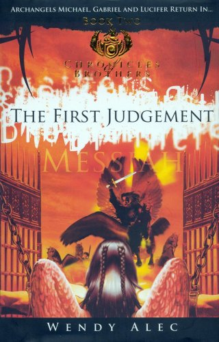 9780955237768: Messiah--The First Judgment (Chronicles of Brothers)