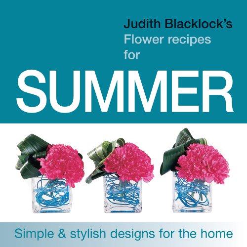 9780955239137: Judith Blacklock's Flower Recipes For Summer