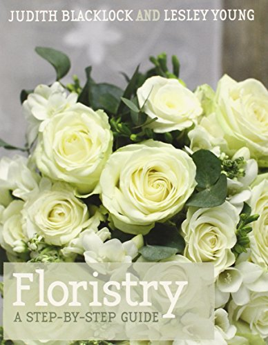9780955239151: Floristry: A Step-by-Step Guide