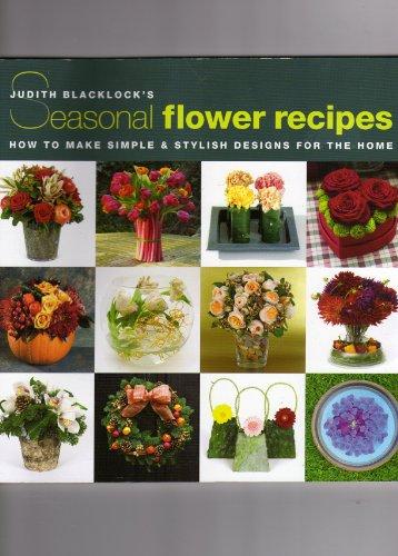 9780955239182: Seasonal Flower Recipes