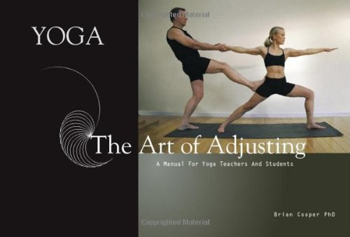 9780955241215: Yoga the Art of Adjusting: A Manual for Yoga Teachers and Students