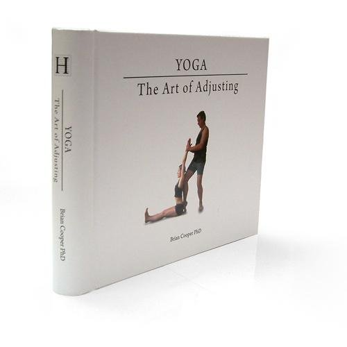 9780955241284: Yoga: The Art of Adjusting 2nd Edition