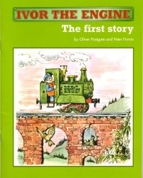9780955241703: Ivor the Engine: First Story