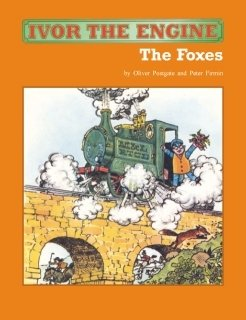 9780955241741: Ivor the Engine: The Foxes