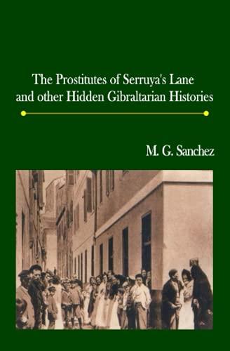9780955246524: The Prostitutes of Serruya's lane and other hidden Gibraltarian histories