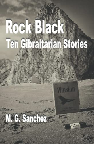 9780955246531: Rock Black: Ten Gibraltarian Stories