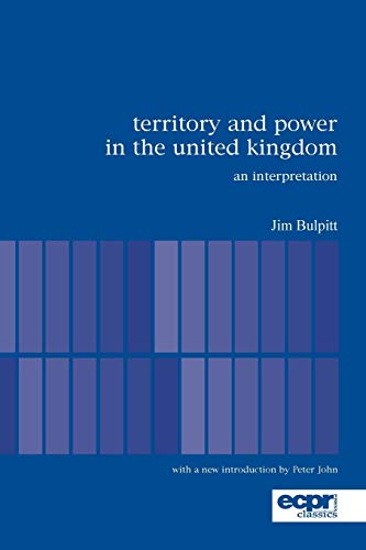 9780955248863: Territory and Power in the United Kingdom: An Interpretation (ECPR Classics Series)