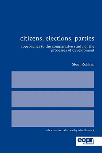9780955248887: Citizens, Elections, Parties: Approaches to the Comparative Study of the Processes of Development (ECPR Classics Series)