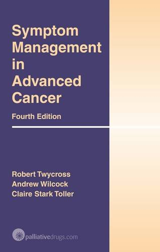 9780955254734: Symptom Management in Advanced Cancer
