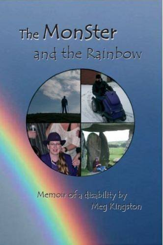 9780955260230: The Monster and the Rainbow: Memoir of a Disability