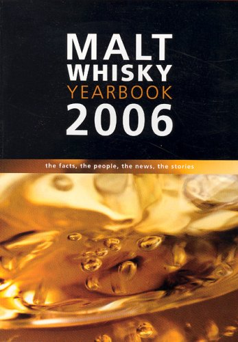 9780955260704: Malt Whiskey Yearbook 2006