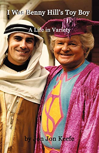9780955266133: I Was Benny Hill's Toy Boy' -A Life in Variety