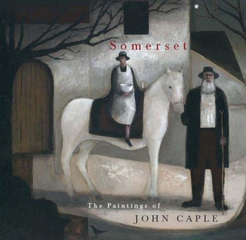 Somerset: the Paintings of John Caple