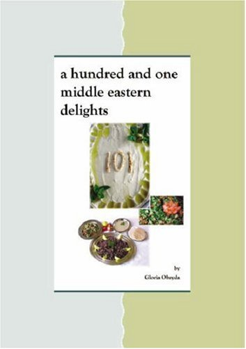 9780955268106: A Hundred and One Middle Eastern Delights