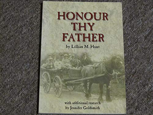 Honour Thy Father: Recollections of Sussex Rural: Hunt, Lillian Mary