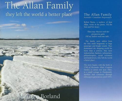 9780955271427: The Allan Family: Scottish / Canadian Shipowners: They Left the World a Better Place