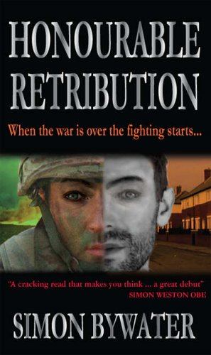 9780955276408: Honourable Retribution: When the War Ends the Fighting Starts