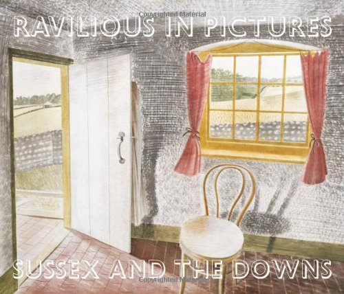 Ravilious in Pictures: Sussex and the Downs 1: James Russell