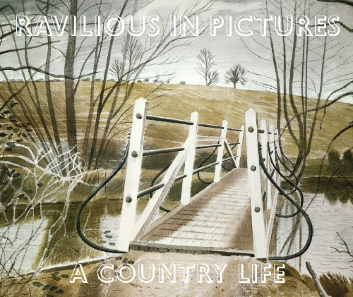 Ravilious in Pictures: A Country Life: Russell, James