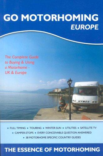 9780955280801: Go Motorhoming Europe: The Motorhome and Camper Van Book