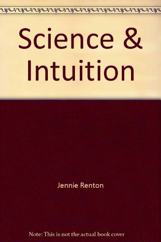 Science & Intuition: Jennie Renton