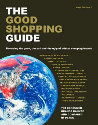 9780955290718: The Good Shopping Guide: Revealing the Good, the Bad and the Ugly of Ethical Shopping Brands (Good Shopping Guide)
