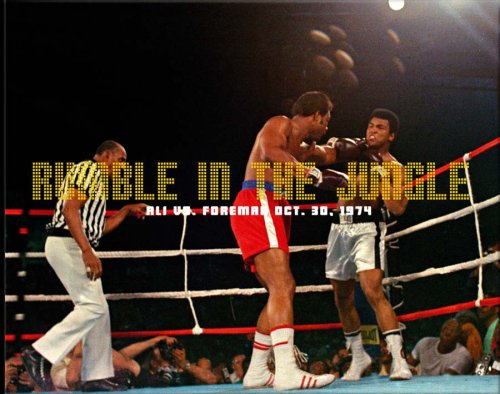 9780955294082: Rumble in the Jungle: Ali vs. Foreman Oct. 30, 1974