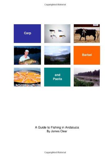 9780955295904: Carp, Barbel and Paella: A Guide to Fishing in Andalucia