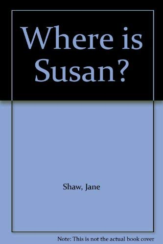 9780955297328: Where is Susan?