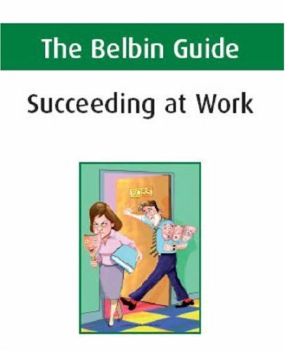 9780955297915: The Belbin Guide to Succeeding at Work