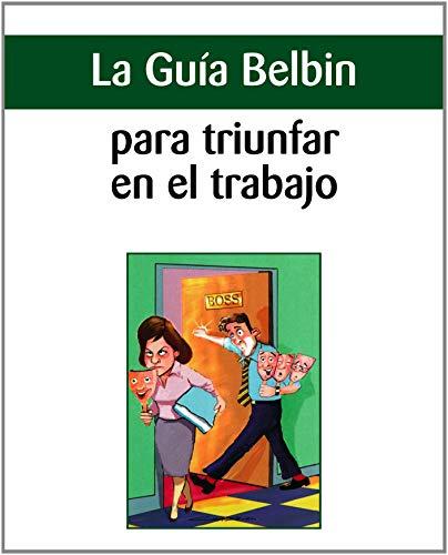 9780955297922: La guía Belbin para triunfar en el trabajo