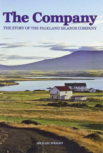 9780955300011: The Company: The Story of the Falkland Islands Company 1851 -2006