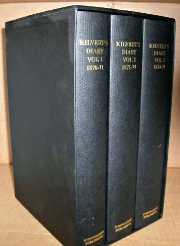 9780955300202: Kilvert's Diary: Selections from the Diary of the Rev. Francis Kilvert 1870-1879 (3 Volume Set): Selections from the Diary of the Rev. Francis Kilvert 1st January 1870 to 19th August 1871