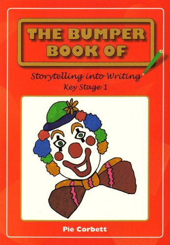 9780955300806: The Bumper Book of Story Telling into Writing at Key Stage 1