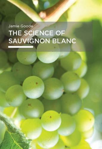 9780955303524: The Science of Sauvignon Blanc
