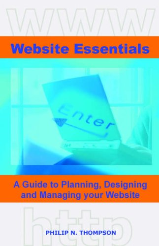 9780955304002: Website Essentials: A Guide to Planning, Designing and Managing Your Website