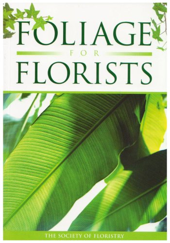 9780955304309: Foliage for Florists