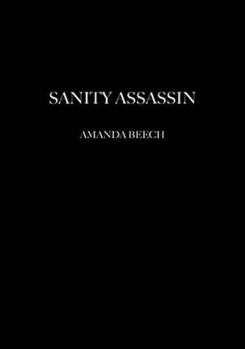 9780955308765: Sanity Assassin