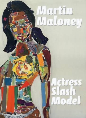 9780955310263: Martin Maloney: Actress, Slash, Model