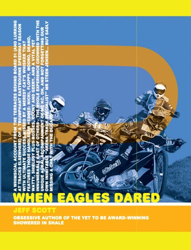 When Eagles Dared: Jeff Scott
