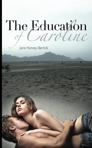 9780955315084: The Education of Caroline (Volume 2)