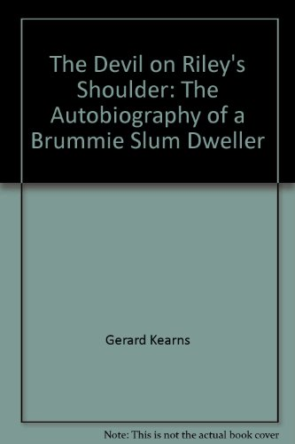 9780955317422: The Devil on Riley's Shoulder: The Autobiography of a Brummie Slum Dweller
