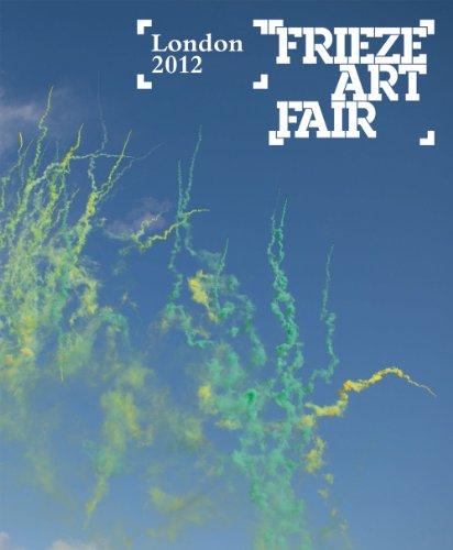 9780955320194: Frieze Art Fair London 2012