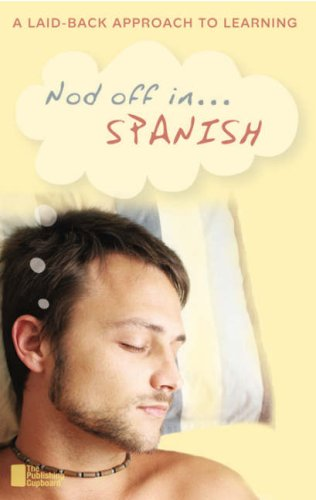 Nod Off in Spanish: A Laid-back Approach to Learning