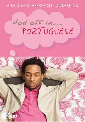 9780955329432: Nod Off in Portuguese: A Laid-back Approach to Learning (Portuguese Edition)