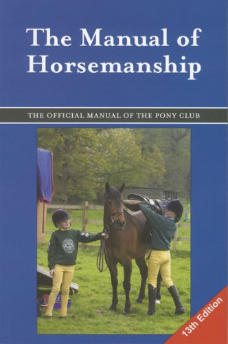 The manual of horsemanship, the official manual of the british.