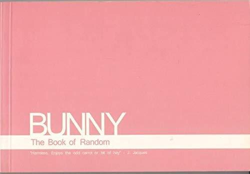 9780955340307: Bunny: The Book of Random