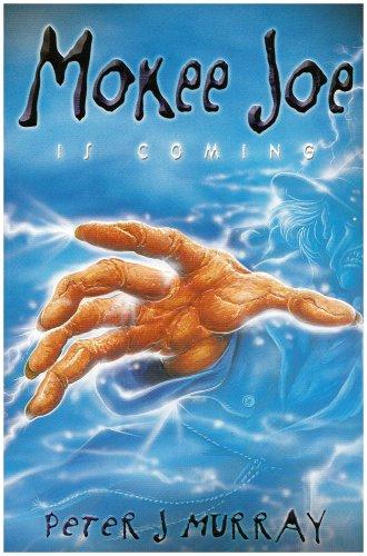 9780955341519: Mokee Joe is Coming: Bk. 1