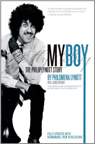 9780955341953: My Boy: The Philip Lynott Story (The True Story of Philip Lynott & the Family He Never Knew) [Fully Updated with Remarkable New Revelations]