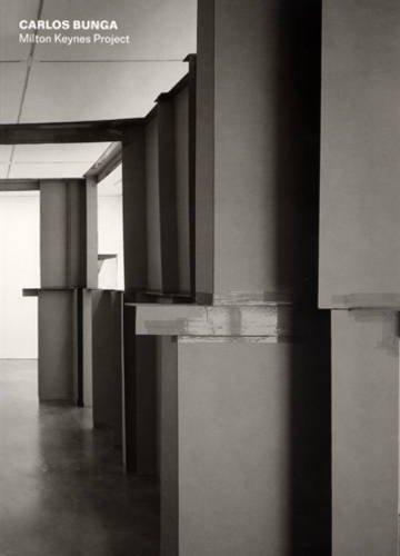 9780955344008: Carlos Bunga: Milton Keynes Project